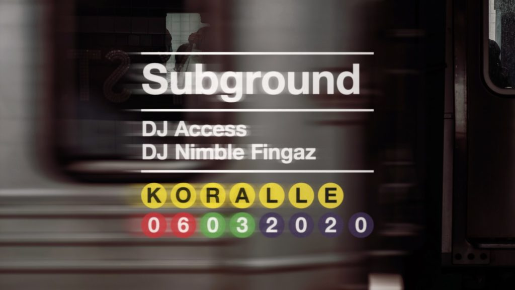 Nimble @ SUBGROUND with DJ Access @ Koralle / DD