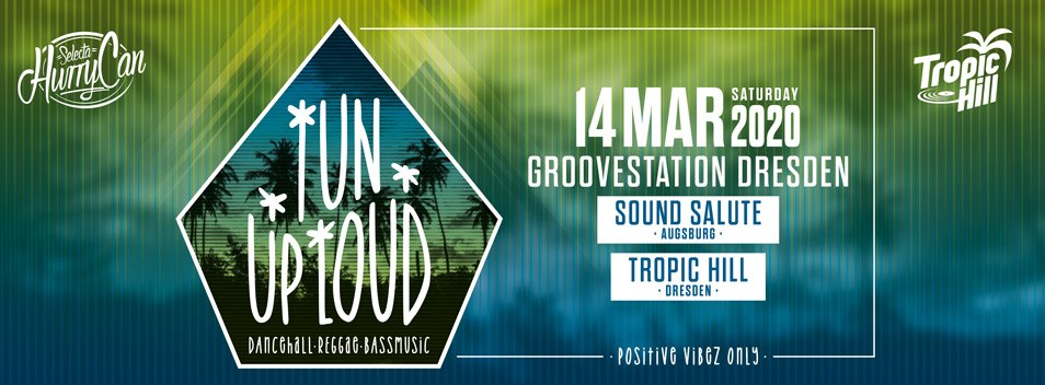TUN UP LOUD (HurryCan & Nimble) @ Groovestation / DD